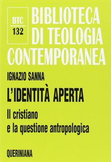L' identità aperta. Il cristiano e la questione antropologica