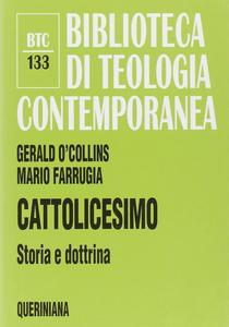 Libro Cattolicesimo. Storia e dottrina Gerald O'Collins , Mario Farrugia