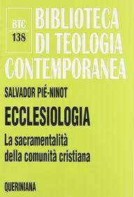 Ecclesiologia. La sacramentalità della comunità cristiana