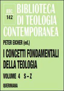 Libro I concetti fondamentali della teologia. Vol. 4: S-Z.