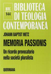 Memoria passionis. Un ricordo provocatorio nella società pluralista