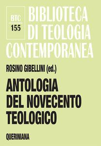 Foto Cover di Antologia del Novecento teologico, Libro di  edito da Queriniana