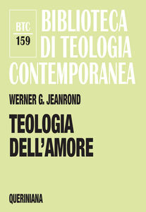 Libro Teologia dell'amore Werner G. Jeanrond