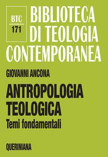 Festivalshakespeare.it Antropologia teologica. Temi fondamentali Image
