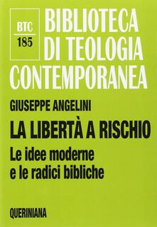 Amatigota.it La libertà a rischio. Le idee moderne e le radici bibliche Image