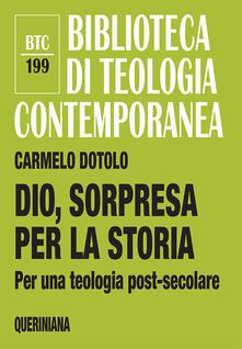 Fondazionesergioperlamusica.it Dio, sorpresa per la storia. Per una teologia post-secolare Image