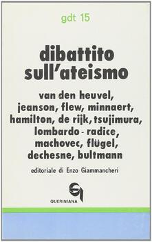 Dibattito sull'ateismo - Antony Flew,Lucio Lombardo Radice,Rudolf Bultmann - copertina