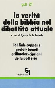 Foto Cover di La verità della Bibbia nel dibattito attuale, Libro di  edito da Queriniana