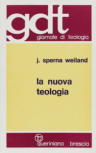 La nuova teologia. Vol. 1