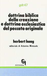 Libro Dottrina biblica della creazione e dottrina ecclesiastica del peccato originale Herbert Haag