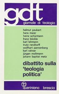 Dibattito sulla «Teologia politica»