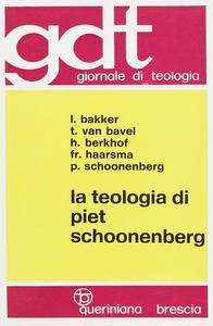 Libro La teologia di Piet Schoonenberg Leo Bakker , Tarcisius J. Van Bavel , Hendrikus Berkhof