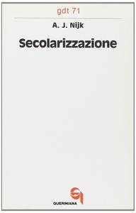 Libro Secolarizzazione A. J. Nijk