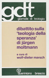 Libro Dibattito sulla «Teologia della speranza» di Jürgen Moltmann