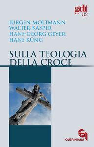 Sulla teologia della croce