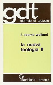 La nuova teologia. Vol. 2