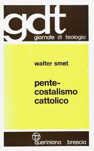 Libro Pentecostalismo cattolico Walter Smet