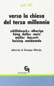 Libro Verso la Chiesa del terzo millennio Edward Schillebeeckx , Hans Küng , J. Baptist Metz