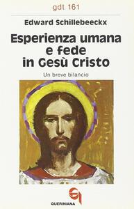 Esperienza umana e fede in Gesù Cristo. Un breve bilancio