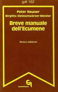 Libro Breve manuale dell'ecumene Peter Neuner , Birgitta Kleinschwarzer Meister