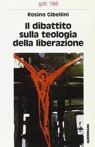Il dibattito sulla «Teologia della liberazione»