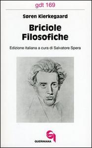 Libro Briciole filosofiche Sören Kierkegaard