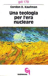 Una teologia per l'era nucleare