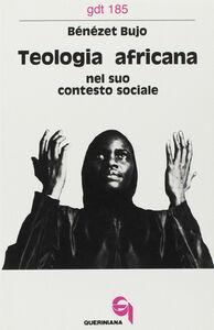 Teologia africana nel suo contesto sociale