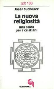 La nuova religiosità. Una sfida per i cristiani