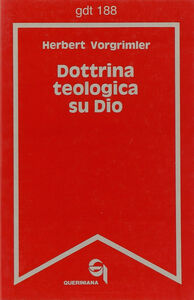 Libro Dottrina teologica su Dio Herbert Vorgrimler