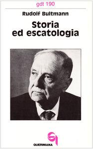 Libro Storia ed escatologia Rudolf Bultmann