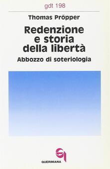 Redenzione e storia della libertà. Abbozzo di soteriologia.pdf