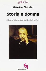 Storia e dogma. Le lacune filosofiche dell'esegesi moderna