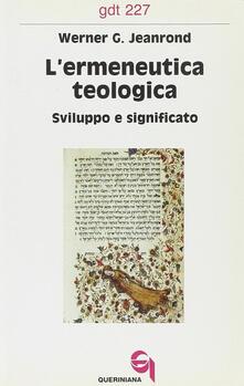 L ermeneutica teologica. Sviluppo e significato.pdf