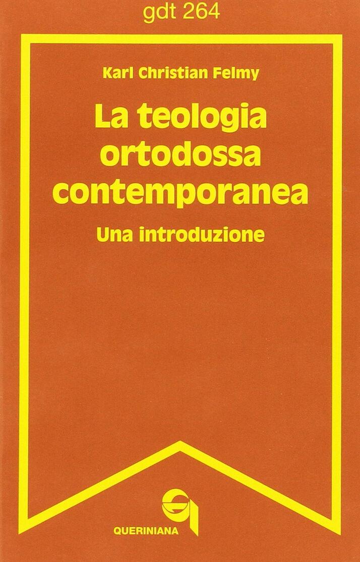 La teologia ortodossa contemporanea. Una introduzione
