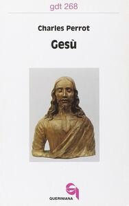 Foto Cover di Gesù, Libro di Charles Perrot, edito da Queriniana