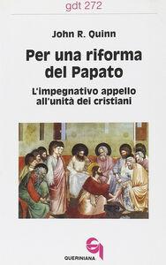 Per una riforma del papato. L'impegnativo appello all'unità dei cristiani