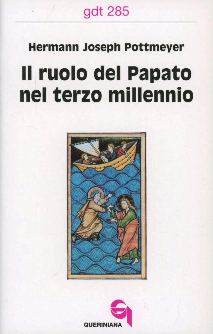 Il ruolo del papato nel terzo millennio