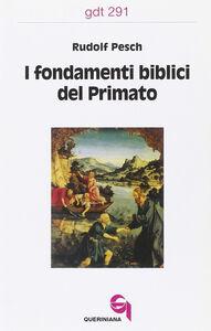 I fondamenti biblici del primato