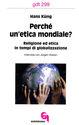 Perché un'etica mondiale? Religione ed etica in tempi di globalizzazione. Intervista con Jürgen Hoeren
