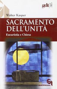 Sacramento dell'unità. Eucaristia e Chiesa