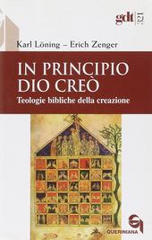 In principio Dio creò. Teologie bibliche della creazione