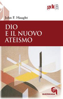 Dio e il nuovo ateismo - John F. Haught - copertina