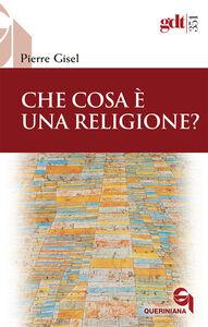 Libro Che cosa è una religione? Pierre Gisel