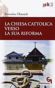 La Chiesa cattolica verso la sua riforma