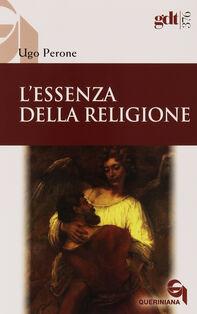 L' essenza della religione. Nuove provocazioni e compiti decisivi