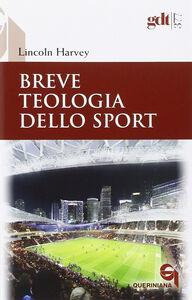 Foto Cover di Breve teologia dello sport, Libro di Lincoln Harvey, edito da Queriniana