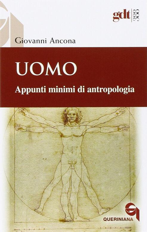 Uomo. Appunti minimi di antropologia