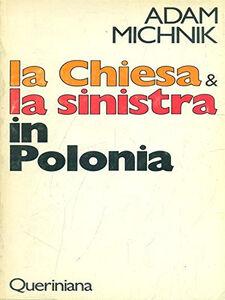 Libro La chiesa e la sinistra in Polonia Adam Michnik