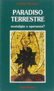 Libro Paradiso terrestre. Nostalgia o speranza? Carlos Mesters
